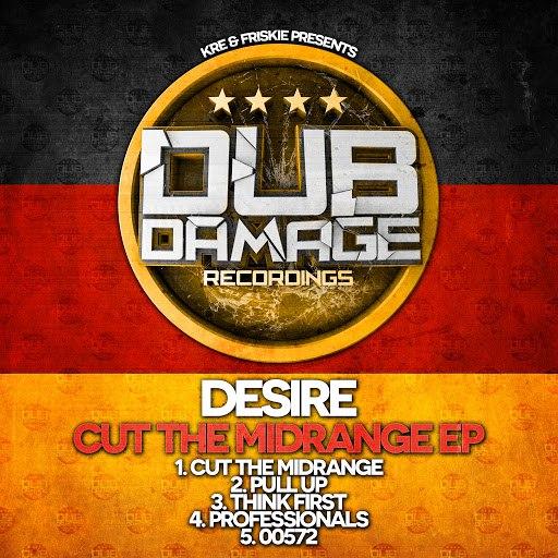 Desire альбом Cut The Midrange