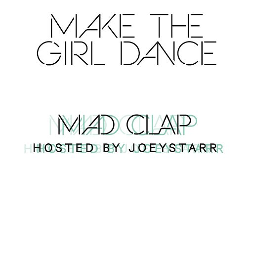 Make The Girl Dance альбом Mad Clap