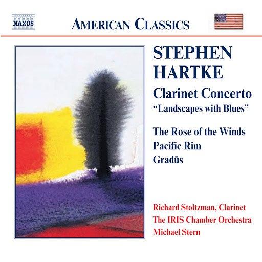 Richard Stoltzman альбом Hartke: Clarinet Concerto / Rose of the Winds / Pacific Rim
