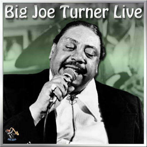 Big Joe Turner альбом The Best of Big Joe Turner Live