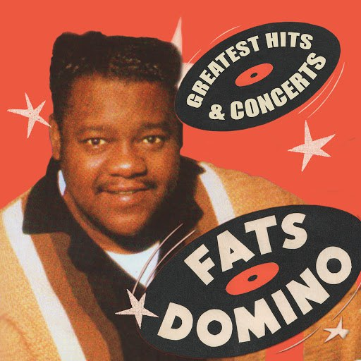 Fats Domino альбом Greatest Hits & Concerts
