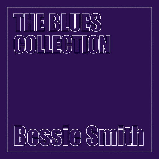Bessie Smith альбом The Blues Collection