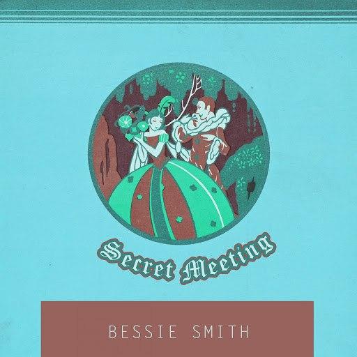 Bessie Smith альбом Secret Meeting