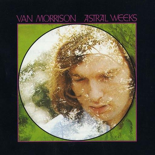 Van Morrison альбом Astral Weeks (Expanded Edition)