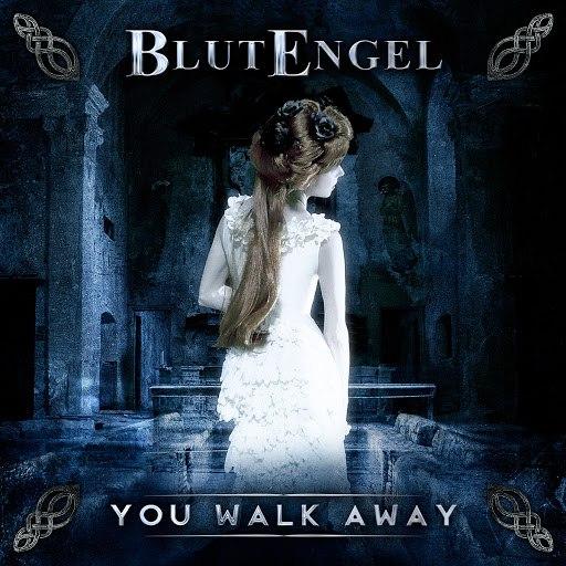 Blutengel альбом You Walk Away