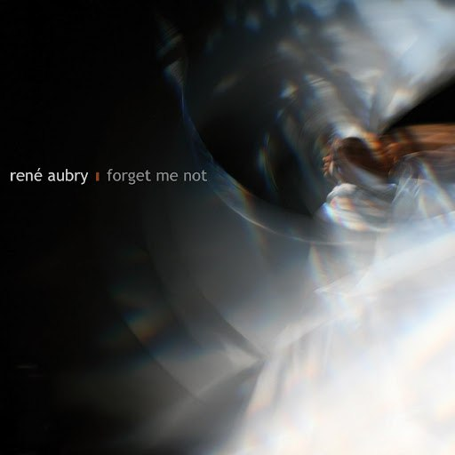 René Aubry альбом Forget Me Not