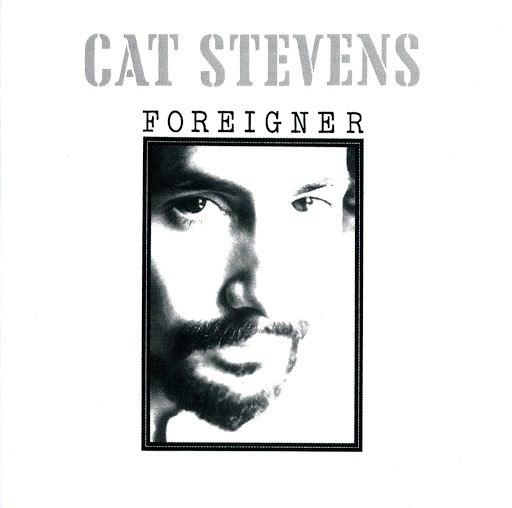 Cat Stevens альбом Foreigner (Remastered)