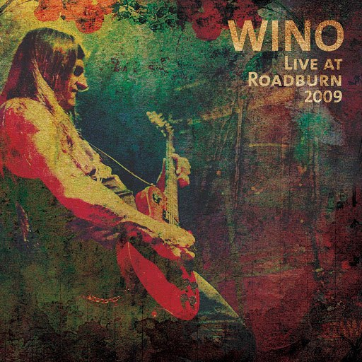 Wino альбом Live At Roadburn 2009