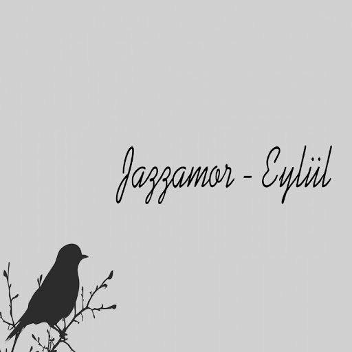 Jazzamor альбом Eylul