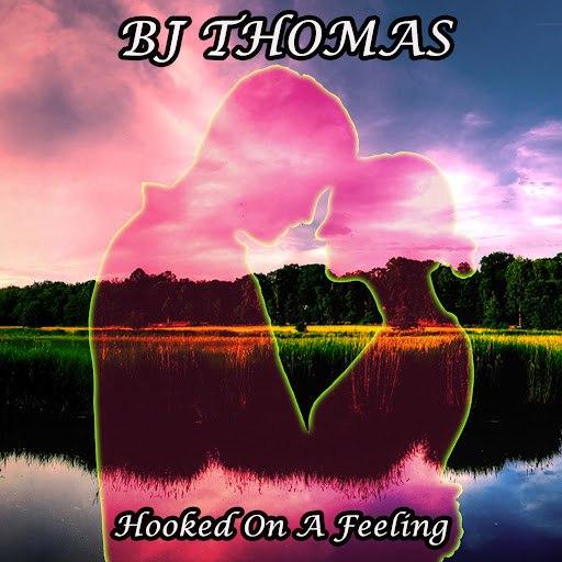 B.J. Thomas альбом Hooked On a Feeling
