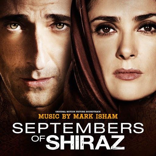 Mark Isham альбом Septembers of Shiraz (Original Motion Picture Soundtrack)