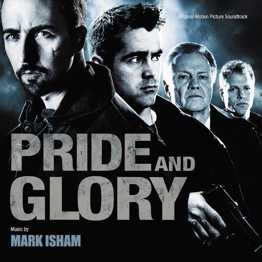 Mark Isham альбом Pride And Glory (Original Motion Picture Soundtrack)