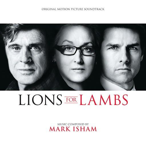 Mark Isham альбом Lions For Lambs (Original Motion Picture Soundtrack)