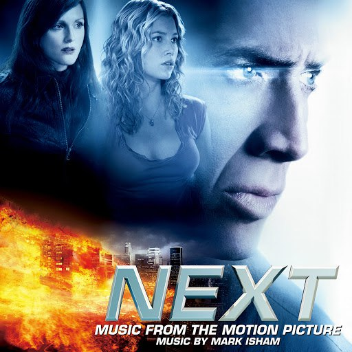 Mark Isham альбом Next (Music from the Motion Picture)