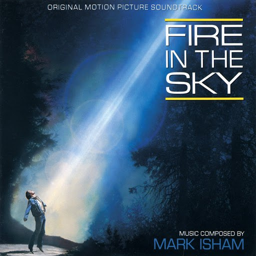 Mark Isham альбом Fire In The Sky (Original Motion Picture Soundtrack)