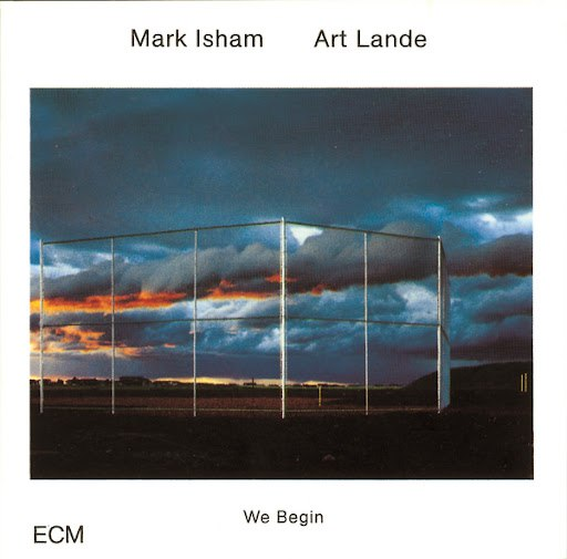 Mark Isham альбом We Begin