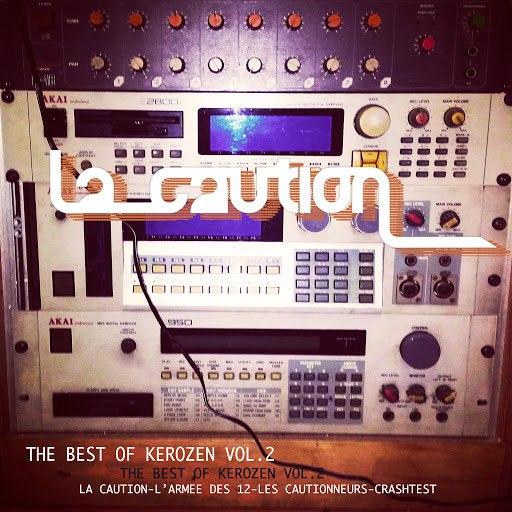 La Caution альбом The Best of Kerozen, Vol. 2