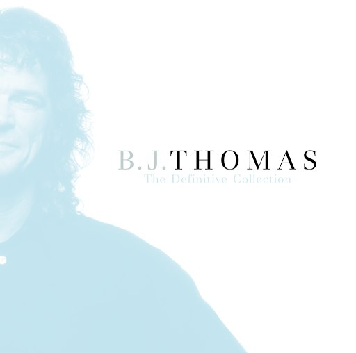 B.J. Thomas альбом The Definitive Collection