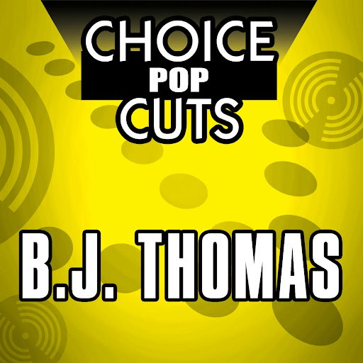 B.J. Thomas альбом Re-Recorded Choice Pop Cuts
