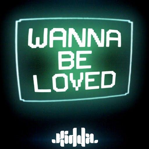 Kidda альбом Wanna Be Loved