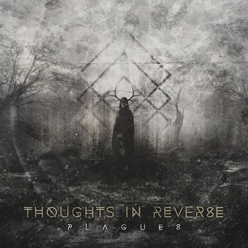 Thoughts In Reverse альбом Plagues