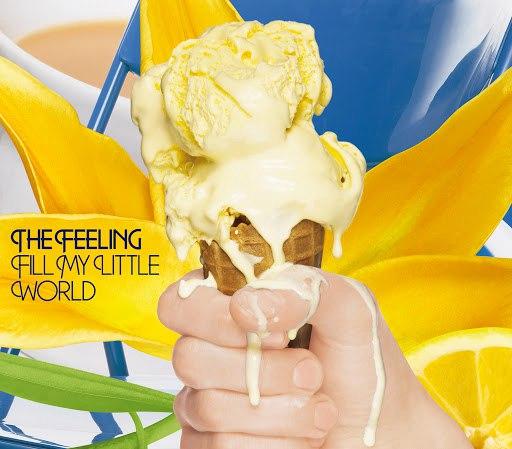 The Feeling альбом Fill My Little World (International Version)