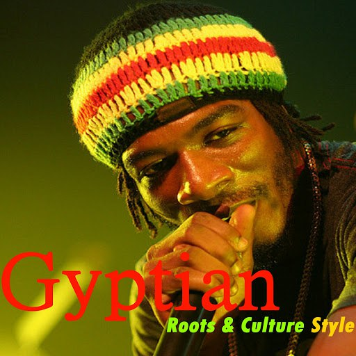 Gyptian альбом Roots & Culture Style