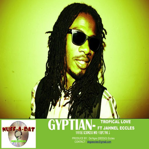 Gyptian альбом Tropical Love (feat. Jahnel Eccles)