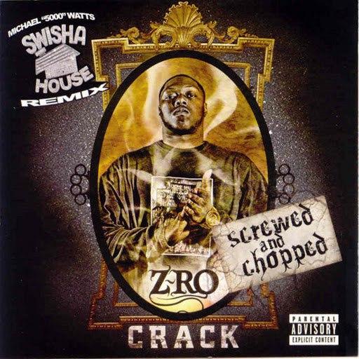 Z-Ro альбом Crack (Screwed & Chopped)