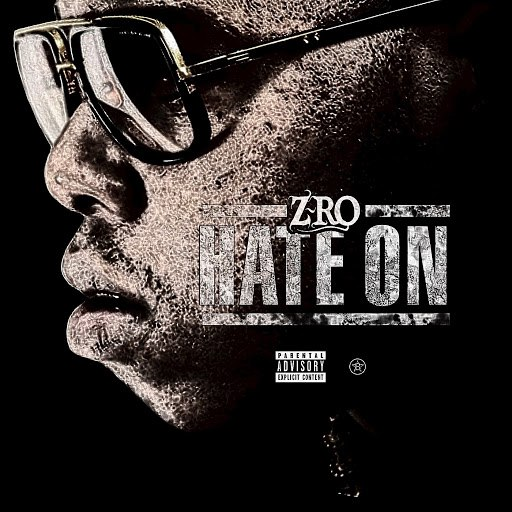 Z-Ro альбом Hate On