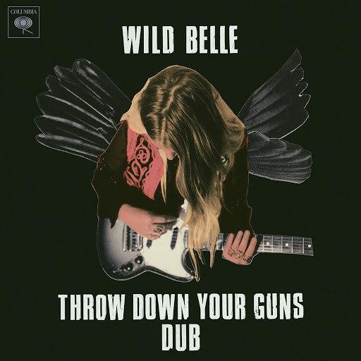 Wild Belle альбом Throw Down Your Guns (Dub)