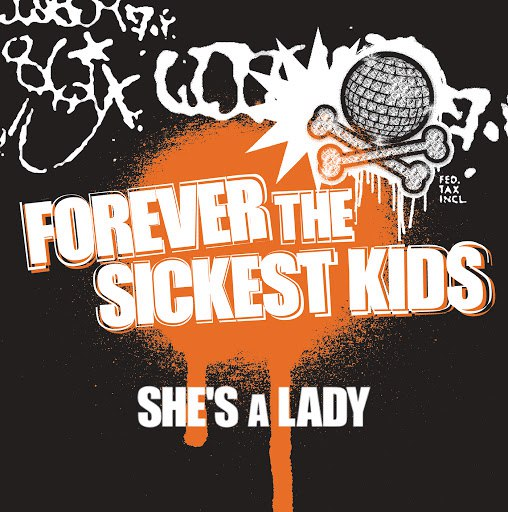 Forever The Sickest Kids альбом She's A Lady (UK Radio Edit)