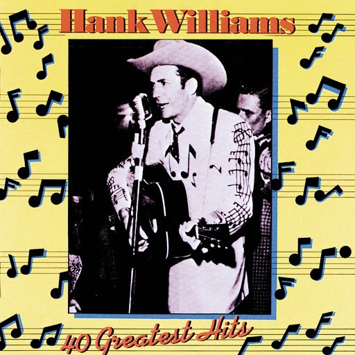 Hank Williams альбом 40 Greatest Hits