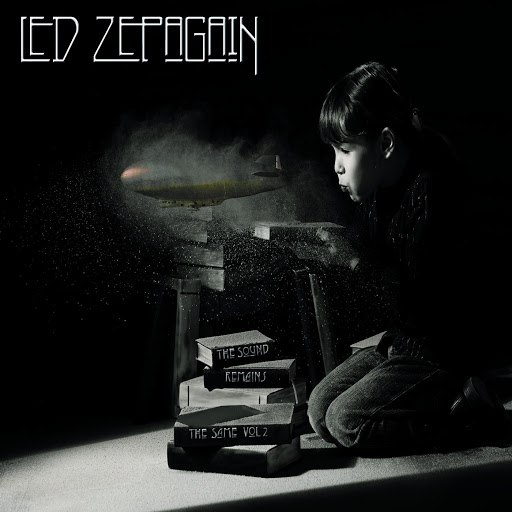 Led ZepAgain альбом The Sound Remains the Same, Vol. 2
