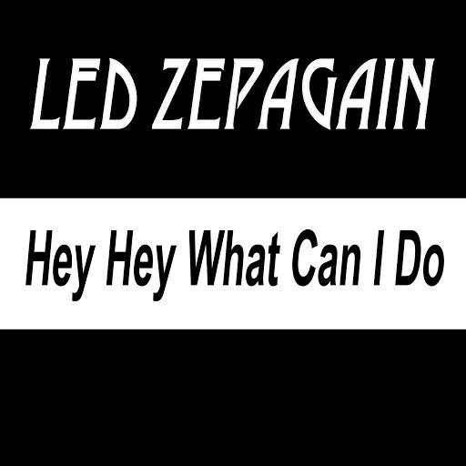 Led ZepAgain альбом Hey Hey What Can I Do