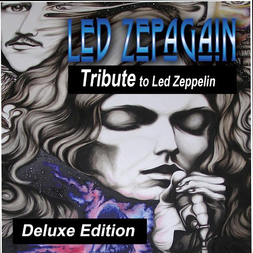 Led ZepAgain альбом Tribute to Led Zeppelin (Deluxe Edition)