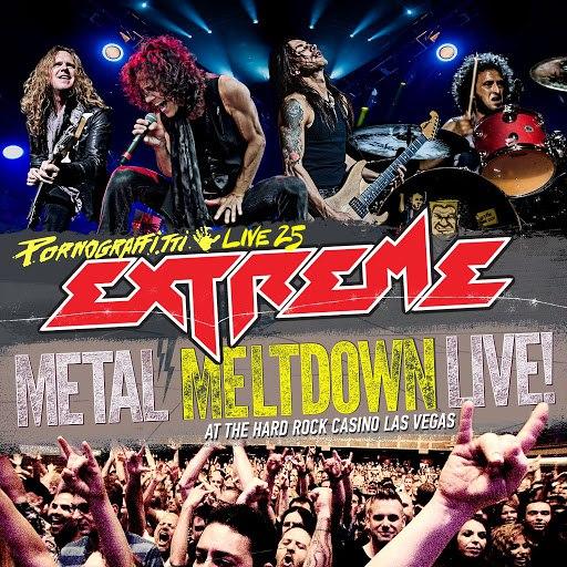 Extreme альбом Pornograffitti Live 25 / Metal Meltdown