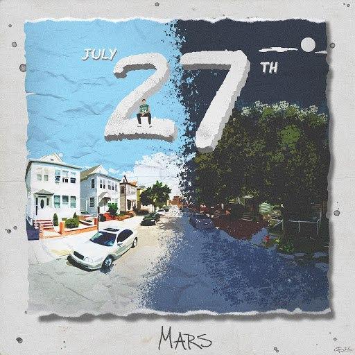 Mars альбом July 27th