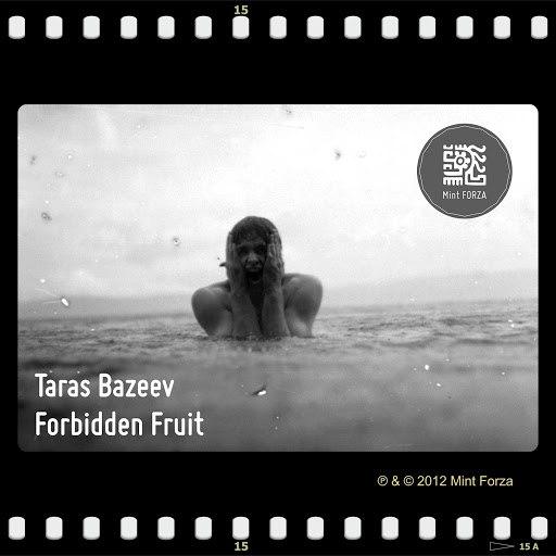 Taras Bazeev альбом Forbidden Fruit