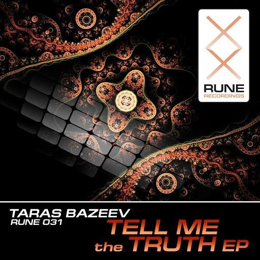 Taras Bazeev альбом Tell Me the Truth EP