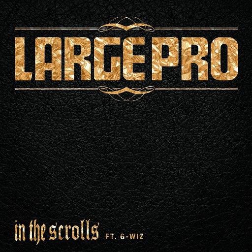 Large Professor альбом In the Scrolls