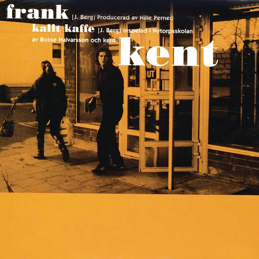 Kent альбом Frank