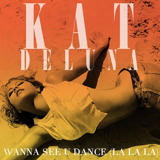 Kat DeLuna альбом I Wanna See You Dance (la la la)