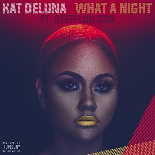 Kat DeLuna альбом What A Night (feat. Stefflon Don)
