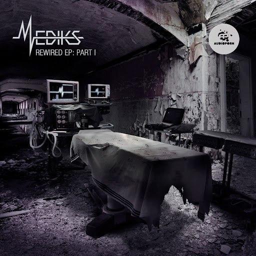 Mediks альбом Mediks-Rewired EP: Part 1