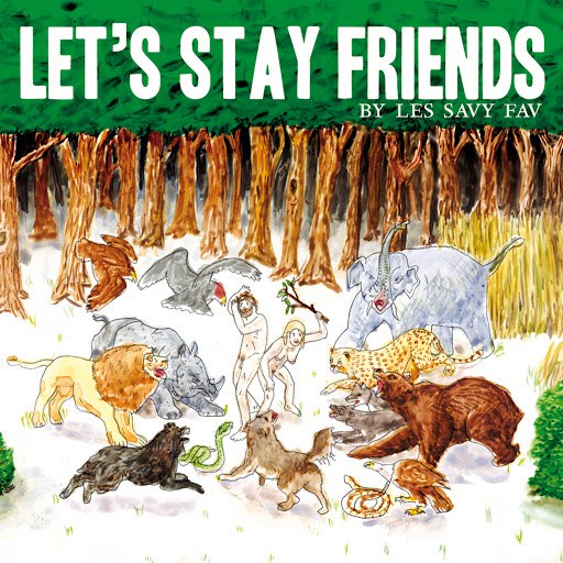 Les Savy Fav альбом Let's Stay Friends