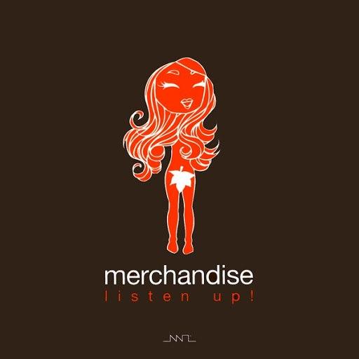 Merchandise альбом Listen Up!