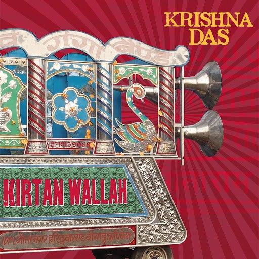 Krishna Das альбом Kirtan Wallah (Bonus Version)