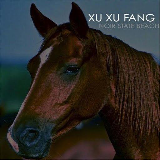 Xu Xu Fang альбом Noir State Beach