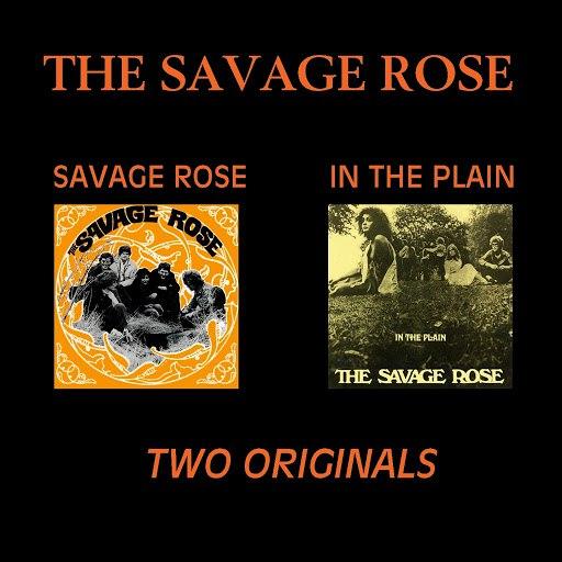 The Savage Rose альбом Savage Rose / In The Plain (Two Originals)